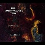 Barry Wedgle The Barry Wedgle Trio