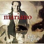 Torcuato Mariano Last Look