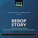 Coleman Hawkins Coleman Hawkins – Godfather Of Bop (1944-49)