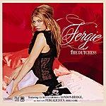Fergie The Dutchess