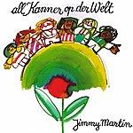 Jimmy Martin All Kanner Op Der Welt