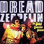 Dread Zeppelin The Song Remains Insane Part 1
