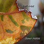 Dat-Mot Sour Notes