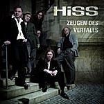The Hiss Zeugen Des Verfalls