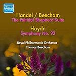 Sir Thomas Beecham Handel, G.F.: Faithful Shepherd Suite (The) (Arr. T. Beecham) / Haydn, J.: Symphony No. 93 (Beecham) (1950)