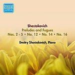Dmitri Shostakovich Shostakovich, D.: 24 Preludes And Fugues (Excerpts) (Shostakovich) (1951-52)