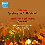 "Arturo Toscanini Schubert, F.: Symphony No. 8, ""Unfinished"" / Schumann, R.: Manfred Overture (Toscanini) (1946-1950)"