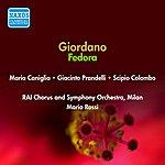 Maria Caniglia Giordano, U.: Fedora (Caniglia, Prandelli, Rossi) (1950)