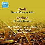 Arthur Fiedler Grofe, F.: Grand Canyon Suite / Copland, A.: El Salon Mexico (Fiedler) (1955)