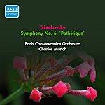 "Charles Munch Tchaikovsky, P.I.: Symphony No. 6, ""Pathetique"" (Munch) (1948)"