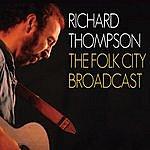 Richard Thompson The Folk City Broadcast