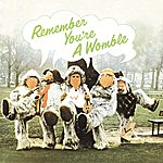 The Wombles Remember You're A Womble