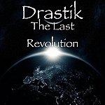 Drastik The Last Revolution