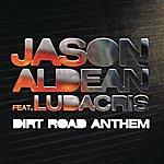 Jason Aldean Dirt Road Anthem Remix (Feat. Ludacris)