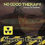 No Good Therapy Negative Energy (Feat. Sr. Ramos)