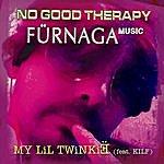 No Good Therapy My LIL Twinkie (Feat. Kilf)