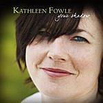 Kathleen Fowle Your Shadow