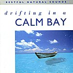 Natural Sounds Drifting In A Calm Bay - Relax With Nature, Vol. 15