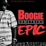 Boogie Something Epic
