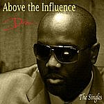 D-Roc Above The Influence - The Singles Deluxe