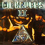 Die Krupps II – The Final Option + The Final Option Remixed