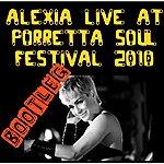 Alexia Live At Porretta 2010: Bootleg