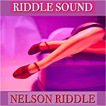 Nelson Riddle Riddle Sound (50 Tracks Remastered)