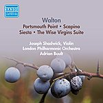 Sir Adrian Boult Walton, W.: Portsmouth Point / Scapino / Siesta / The Wise Virgins Suite (London Philharmonic, Boult) (1954)