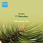 William Kapell Chopin, F.: Mazurkas (Kapell) (1951-1952)