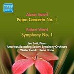 Leo Smit Haieff, A.: Piano Concerto No. 1 / Ward, R.: Symphony No. 1 (Smit, American Recording Society Symphony, Hendl, Dixon) (1952)