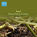 Alma Ravel, M.: Piano Trio In A Minor (Alma Trio) (1950)