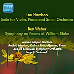 Leopold Stokowski Harrison, L.: Suite For Violin, Piano And Small Orchestra / Weber, B.: Symphony On Poems Of William Blake (Stokowski) (1952)