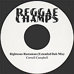 Cornell Campbell Righteous Rastaman Extended Dub Mix
