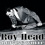 Roy Head Driving Wheel