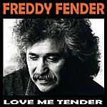 Freddy Fender Love Me Tender