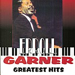 Erroll Garner Greatest Hits