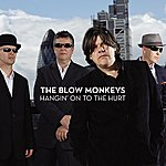 The Blow Monkeys Hangin' On To The Hurt (Let It Go Now)