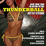 John Barry Thunderball - Theme From The Motion Picture - Guitar Remix (Feat. Dominik Hauser) - Single