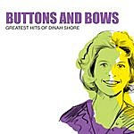 Dinah Shore Buttons And Bows: Greatest Hits Of Dinah Shore