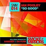 Ian Pooley So Good