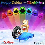 Jorge Pookie, Tushka, And The Blobbies