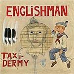 Englishman Taxidermy