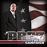 PreZ The Campaign