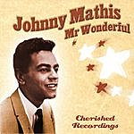 Johnny Mathis Mr Wonderful