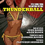 John Barry Thunderball - Title Song From The Motion Picture (Feat. Fletcher Sheridan & Dominik Hauser) - Single