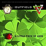 The Outfield A Little Piece Of Luck - Single