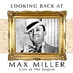 Max Miller Looking Back: Live At The Empire