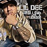 Lil Dee Follow The Leader
