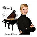 Cameron Williams Especially For You