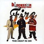 Fire The Heat Is On